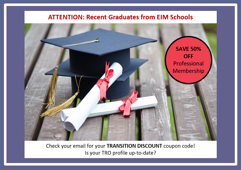 Recent Grads from EIM Schools -Check your email for the Transition Discount code